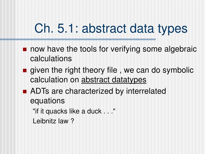 Ch. 5.1: abstract data types