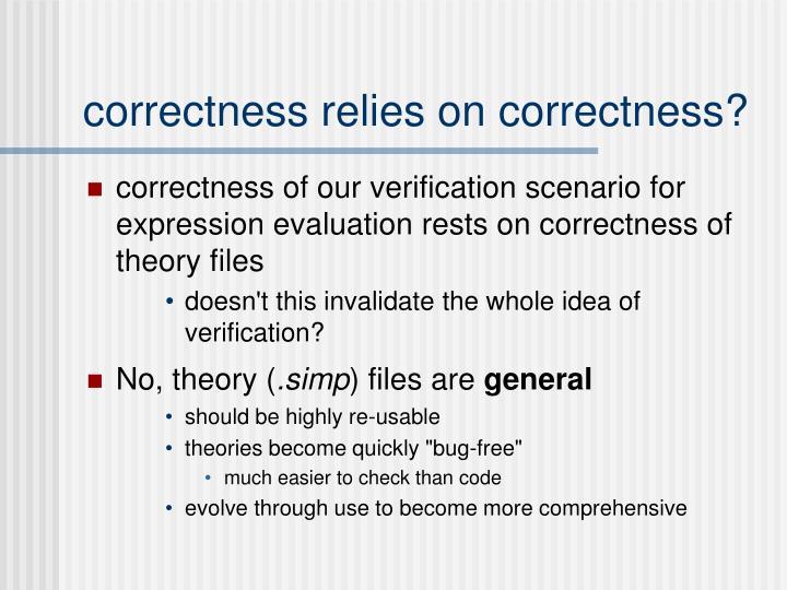 correctness relies on correctness?