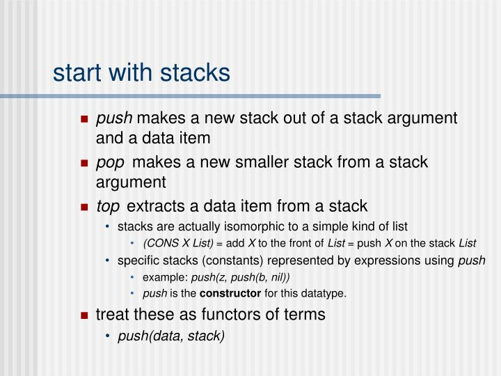 start with stacks