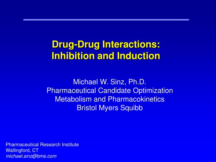 Drug-Drug Interactions:
