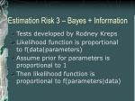 estimation risk 3 bayes information