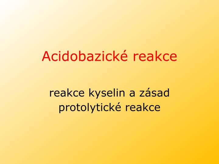 Acidobazické reakce