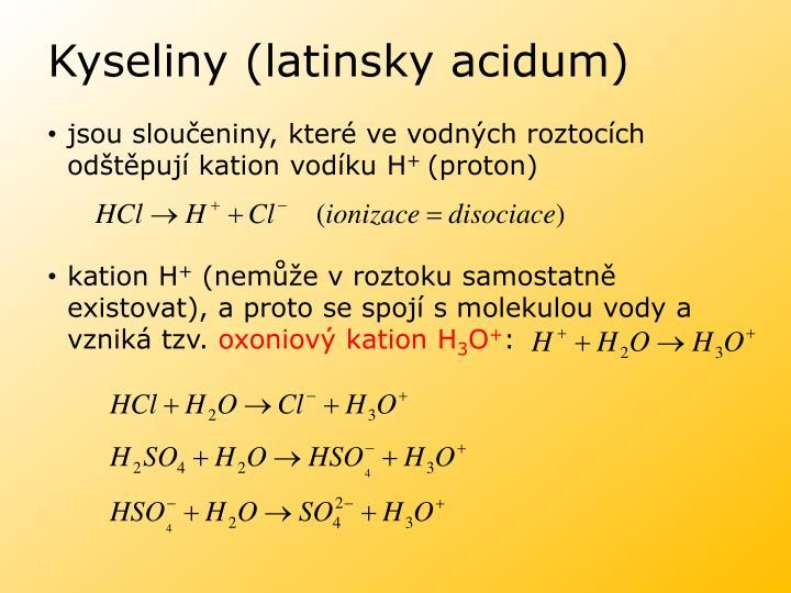 Kyseliny (latinsky