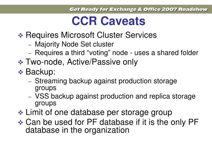 CCR Caveats
