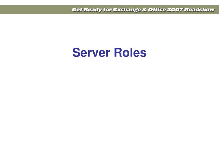 Server Roles
