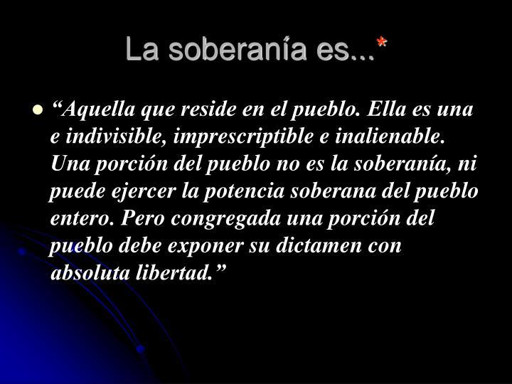 La soberanía es...