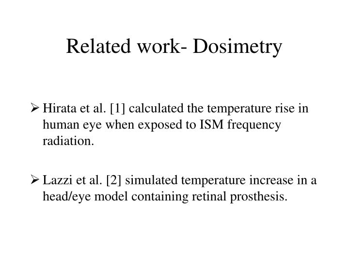 Related work- Dosimetry
