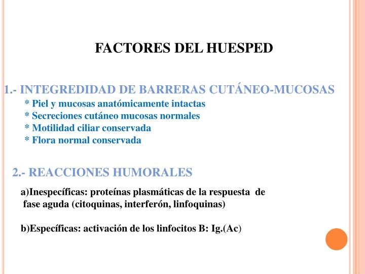 1.- INTEGREDIDAD DE BARRERAS CUTÁNEO-MUCOSAS