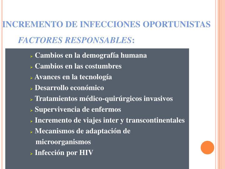 INCREMENTO DE INFECCIONES OPORTUNISTAS