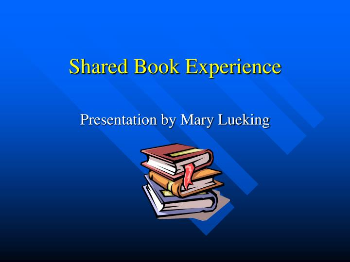 Shared Book Experience