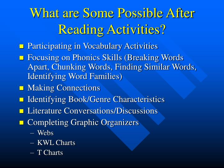 What are Some Possible After Reading Activities?