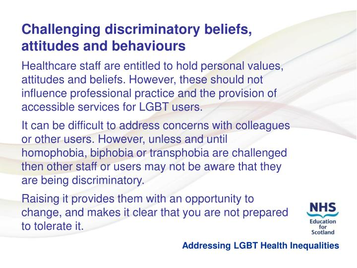 Challenging discriminatory beliefs, attitudes and behaviours
