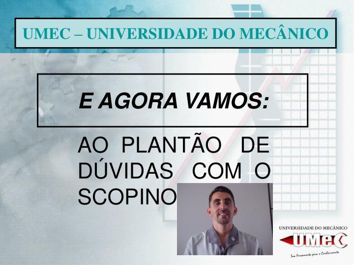UMEC – UNIVERSIDADE DO MECÂNICO