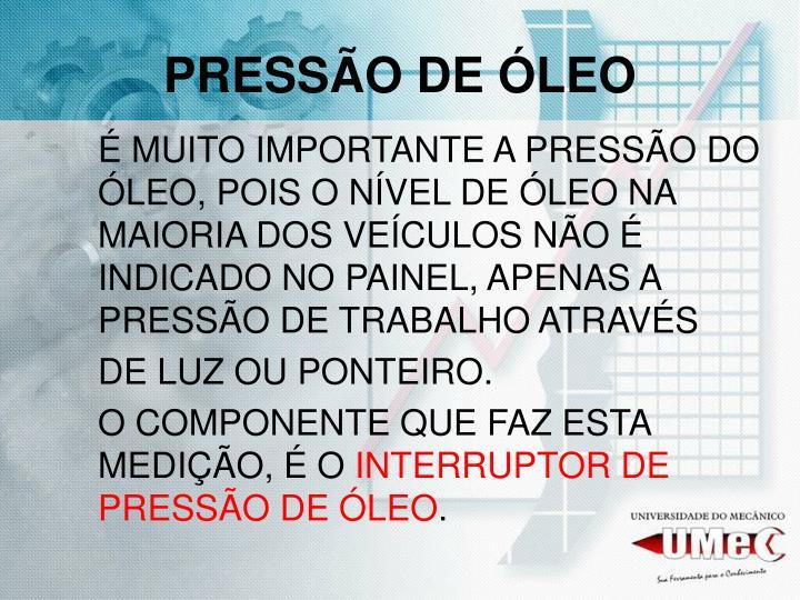 PRESSÃO DE ÓLEO