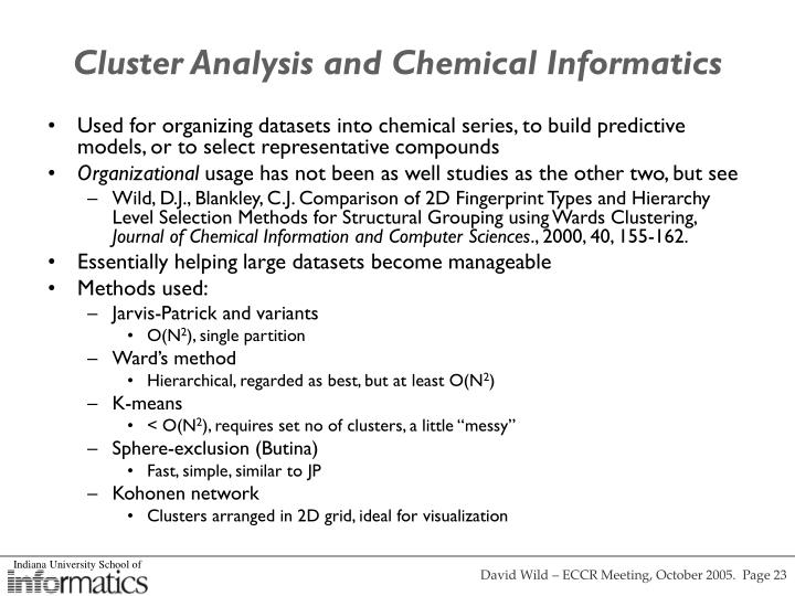 Cluster Analysis and Chemical Informatics