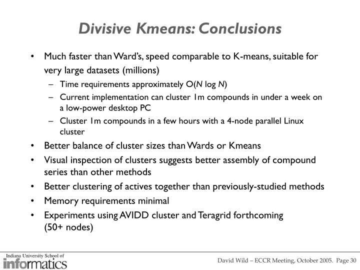 Divisive Kmeans: Conclusions