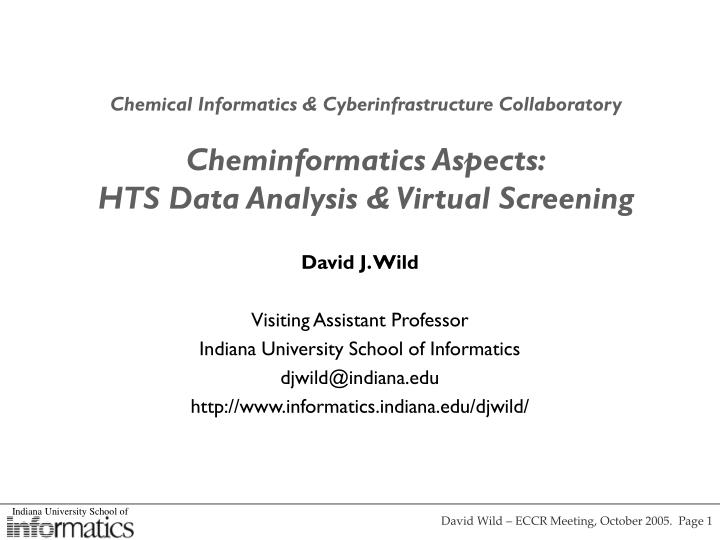 Chemical Informatics & Cyberinfrastructure Collaboratory