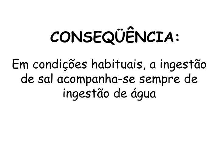 CONSEQÜÊNCIA: