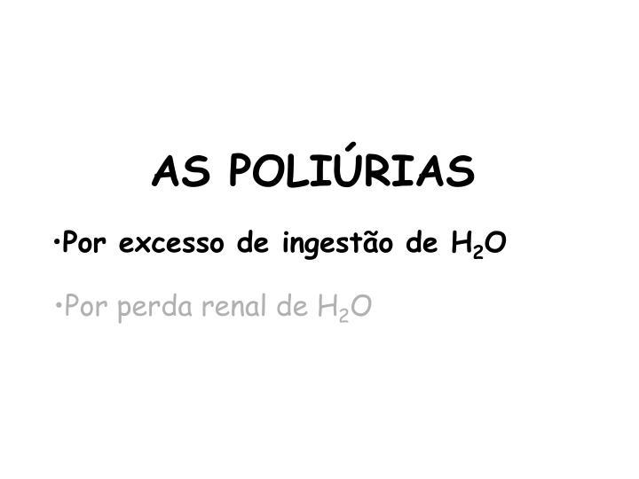 AS POLIÚRIAS