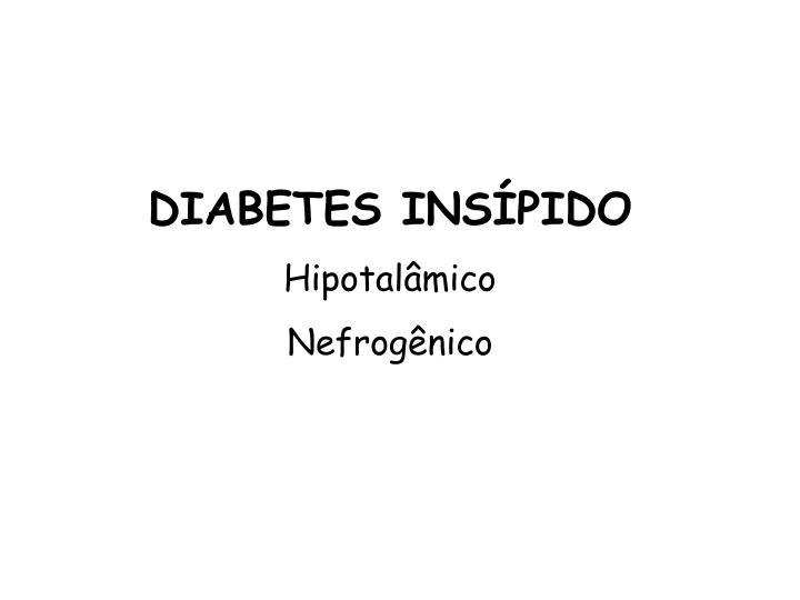 DIABETES INSÍPIDO