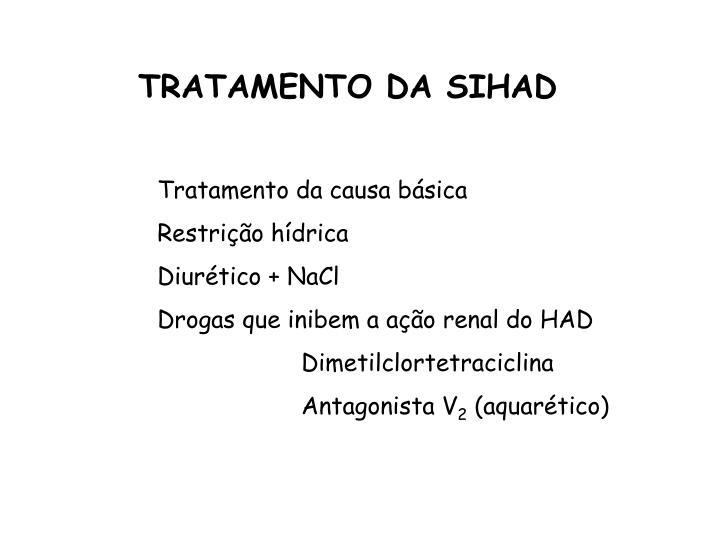 TRATAMENTO DA SIHAD