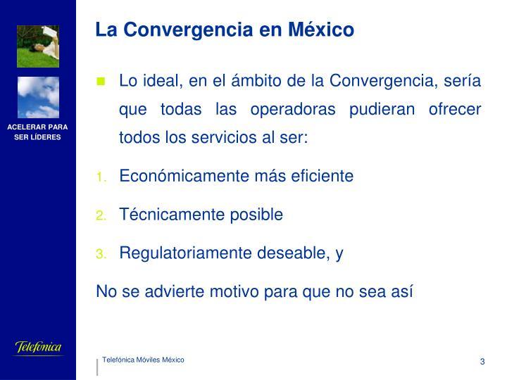 La Convergencia en México