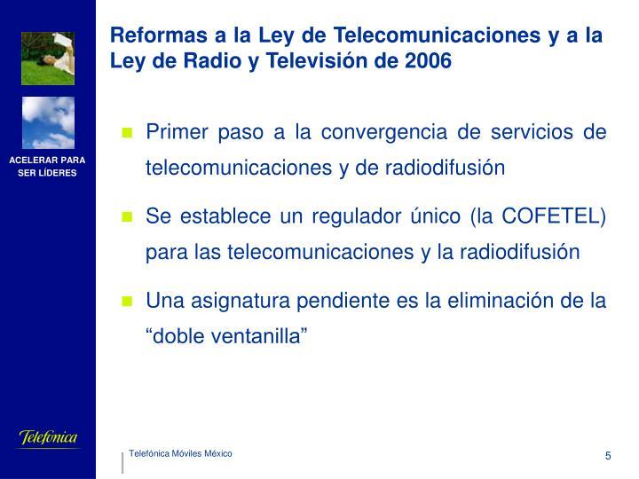 Reformas a la Ley de Telecomunicaciones y a la Ley de Radio y Televisión de 2006