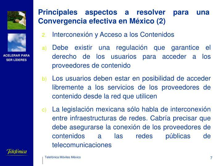 Principales aspectos a resolver para una Convergencia efectiva en México (2)