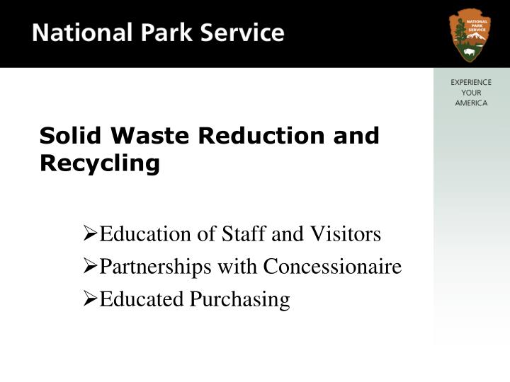 Solid waste reduction and recycling