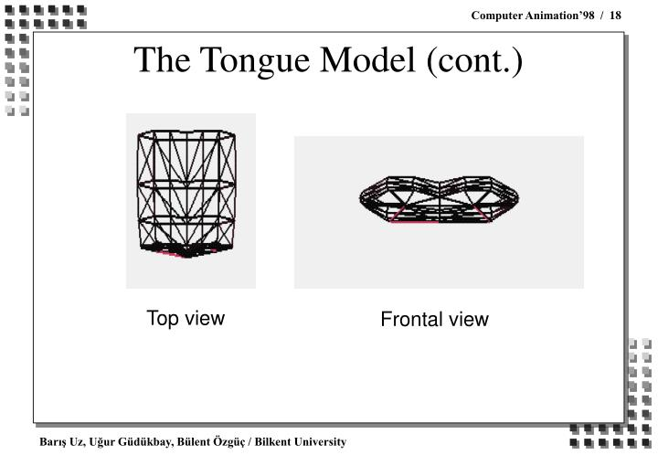 The Tongue Model (cont.)