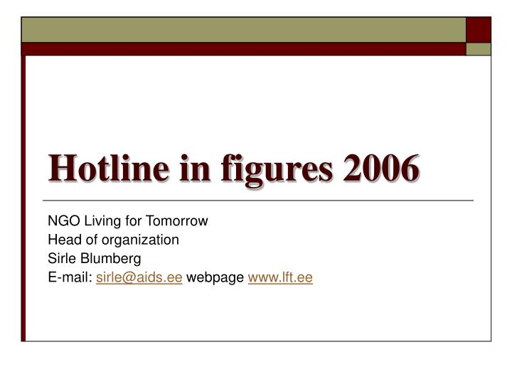 Hotline in figures 2006