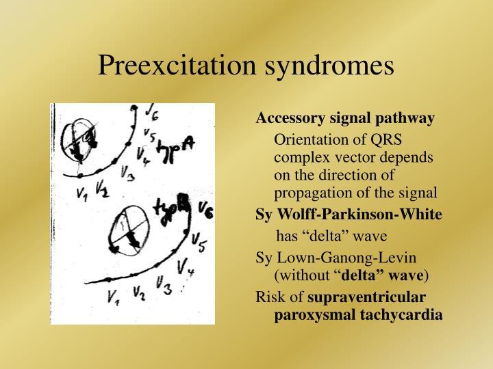 Preexcitation syndromes