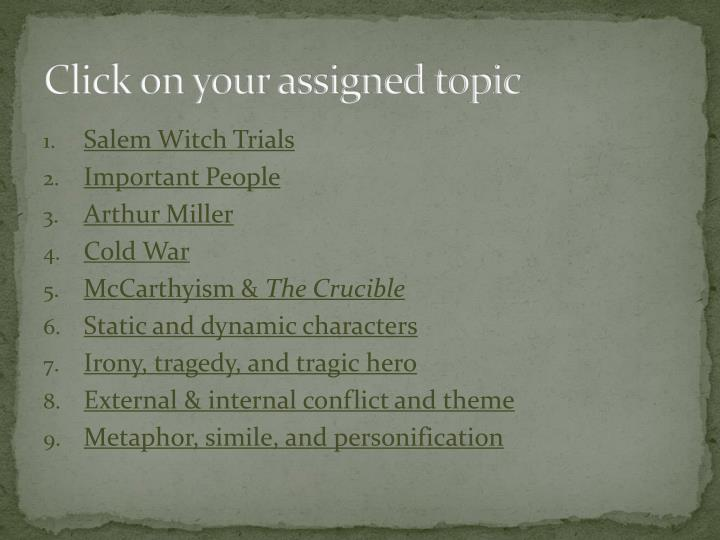 Click on your assigned topic