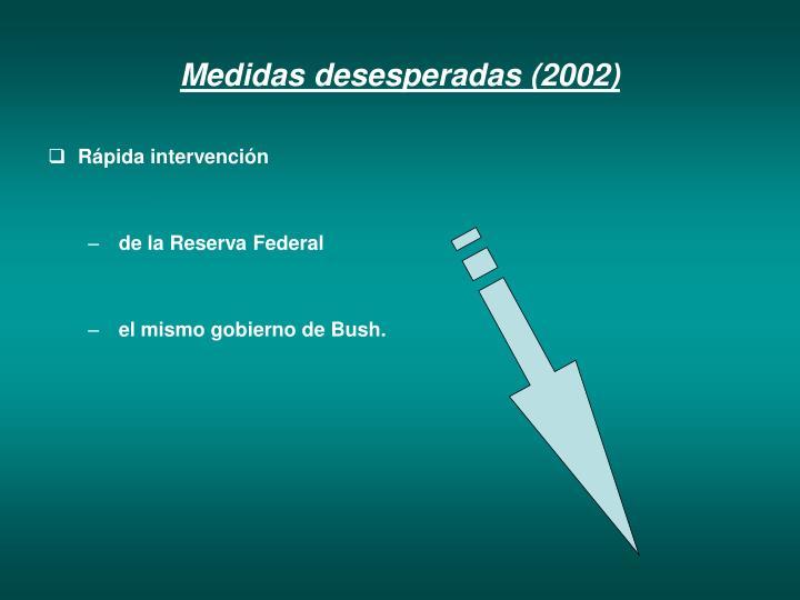 Medidas desesperadas (2002)