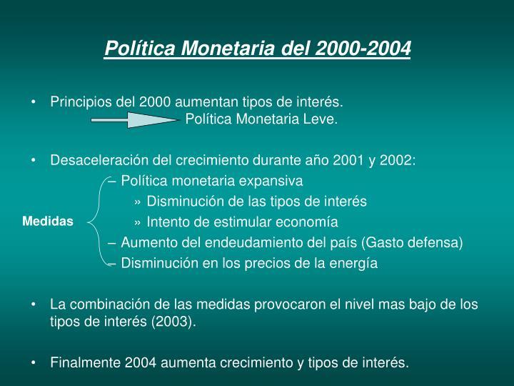 Política Monetaria del 2000-2004