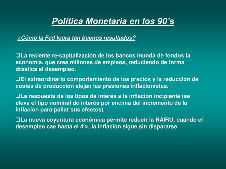 Política Monetaria en los 90's