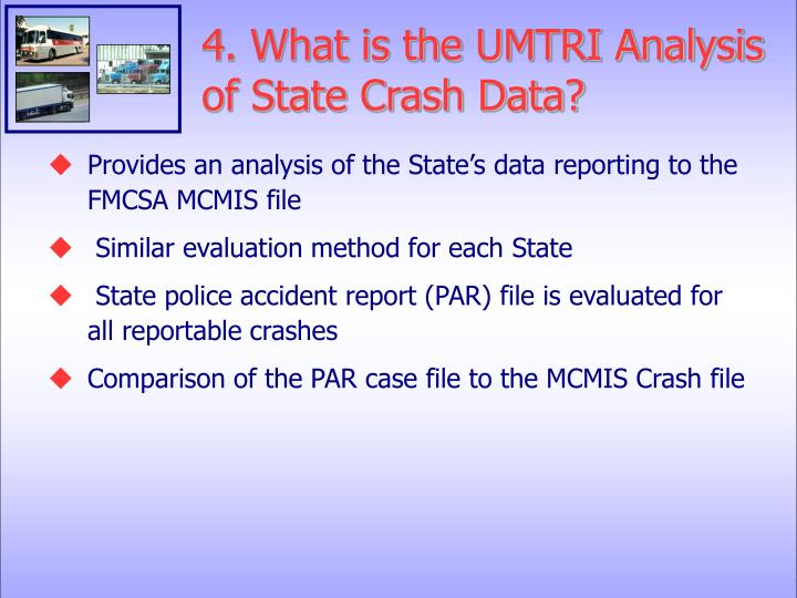 4. What is the UMTRI Analysis of State Crash Data?