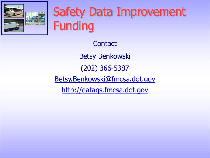 Safety Data Improvement Funding