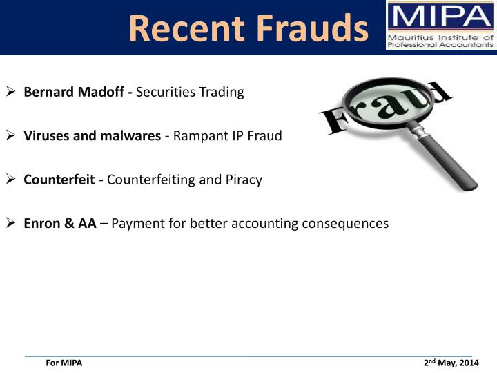 Recent Frauds