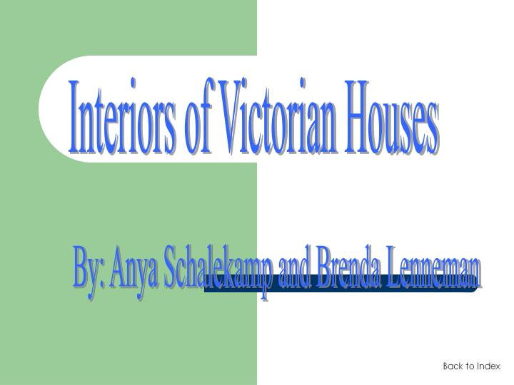 Interiors of Victorian Houses