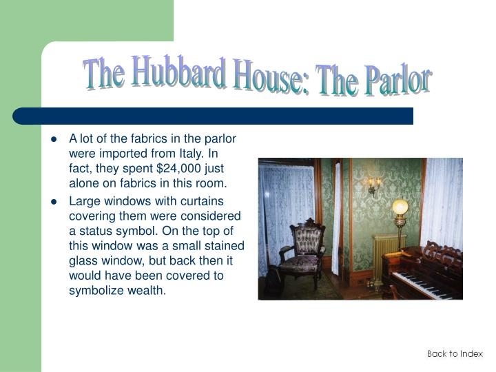 The Hubbard House: The Parlor