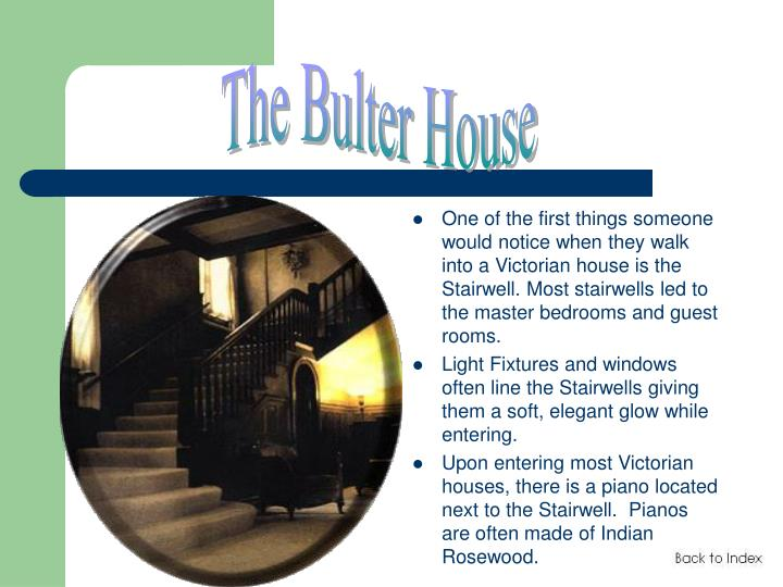 The Bulter House