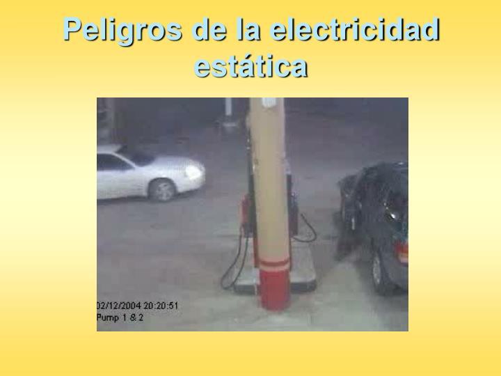 Peligros de la electricidad estática