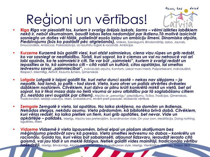 Reģioni un vērtības!