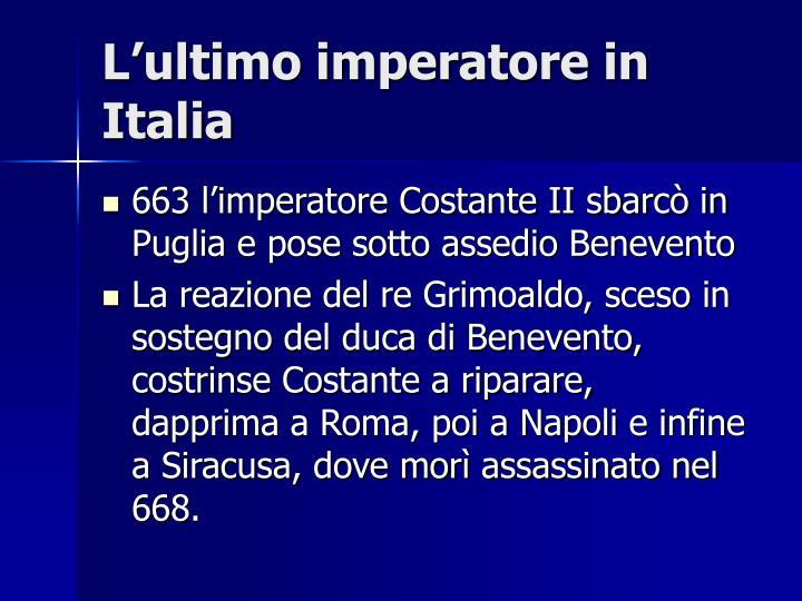 L'ultimo imperatore in Italia