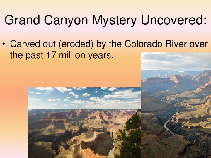 Grand Canyon Mystery Uncovered: