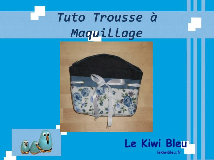 Tuto trousse maquillage