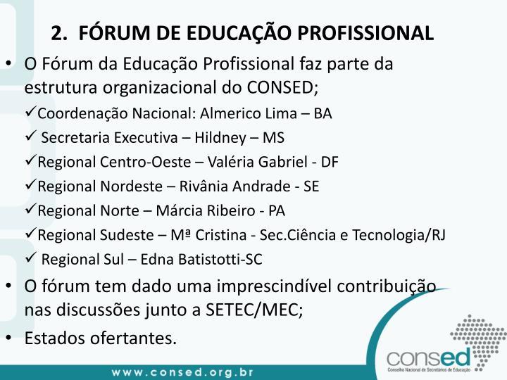 2.  FÓRUM DE EDUCAÇÃO PROFISSIONAL