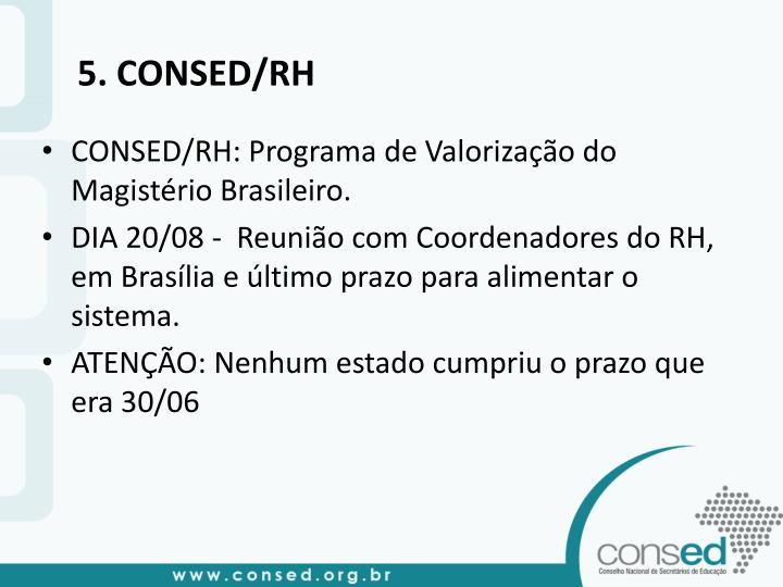5. CONSED/RH