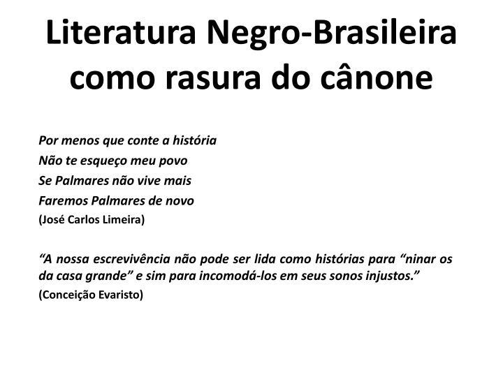 Literatura Negro-Brasileira como rasura do cânone